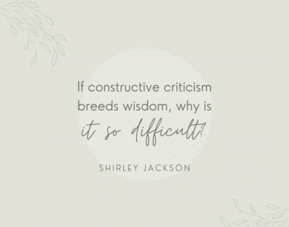 How To Give and Receive Constructive Criticism, by Shirley Jackson