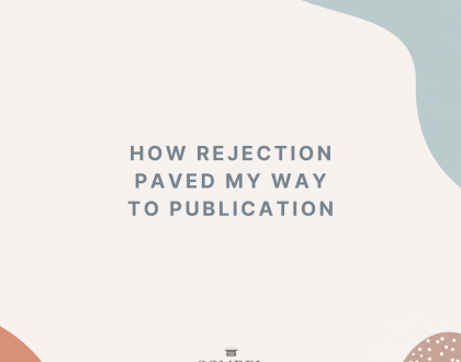 How Rejection Paved My Way to Publication